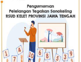 Pengumuman Pemenang Lelang Sonokeling RSUD Kelet Provinsi Jawa Tengah